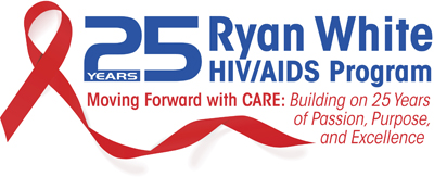 A logo that reads: 25 Years, Ryan White HIV/AIDS Program. Moving Forward with CARE: Building on 25 years of Passion, Purpose, and Excellence.