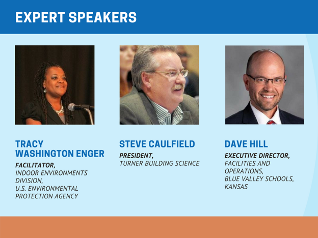 Expert Speakers: Tracy Washington Enger; Steve Caulfield; and Dave Hill.