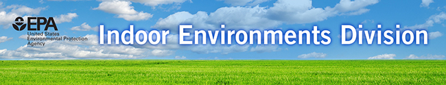 image: EPA Indoor Environments Division banner.